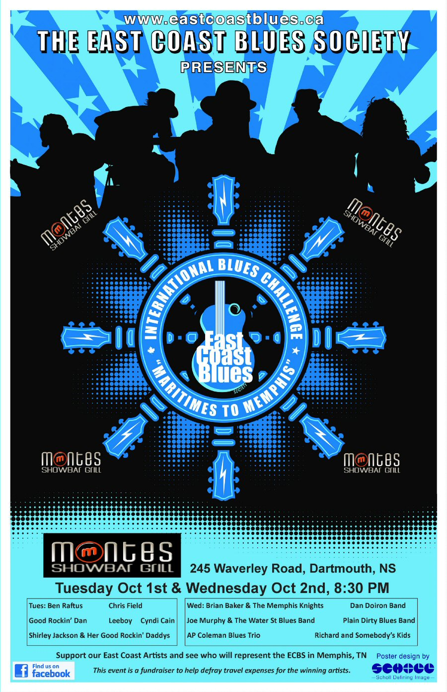 East Coast Blues Society International Blues Challenge competition will be held at Montes Showbar & Grill Tuesday October 1st and Wednesday Octobaer 2nd, 8:30PM